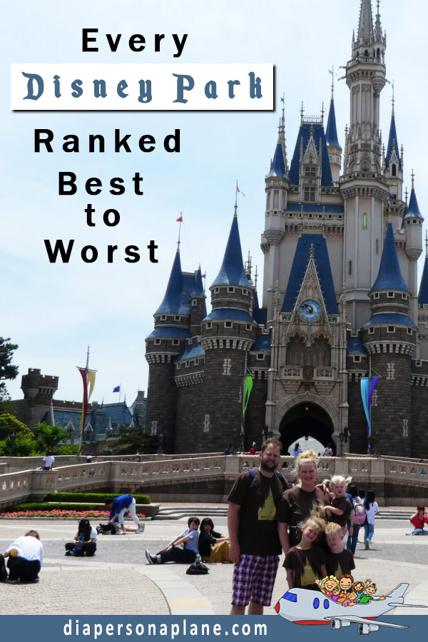 A Definitive List of the Best Disney Parks in the Entire World [RANKED]